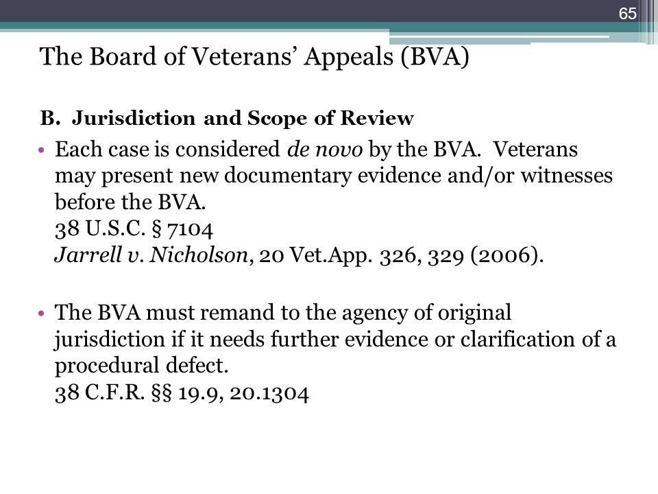 The Board of Veterans' Appeals (BVA) B
