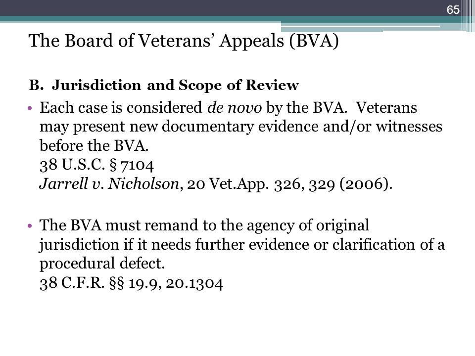 The Board of Veterans' Appeals (BVA) B
