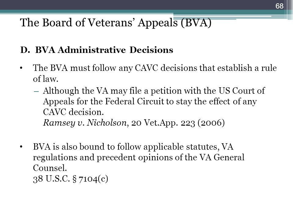 The Board of Veterans' Appeals (BVA) D. BVA Administrative Decisions
