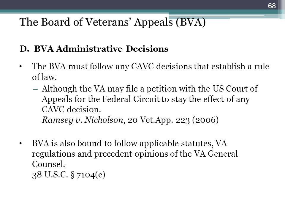 The Board of Veterans' Appeals (BVA) D. BVA Administrative Decisions