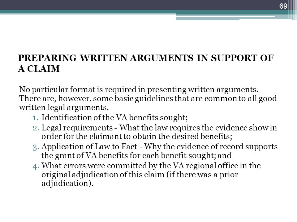 PREPARING WRITTEN ARGUMENTS IN SUPPORT OF A CLAIM