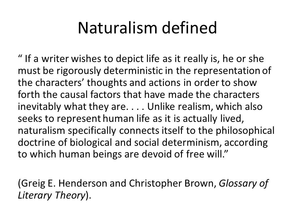 Naturalism defined