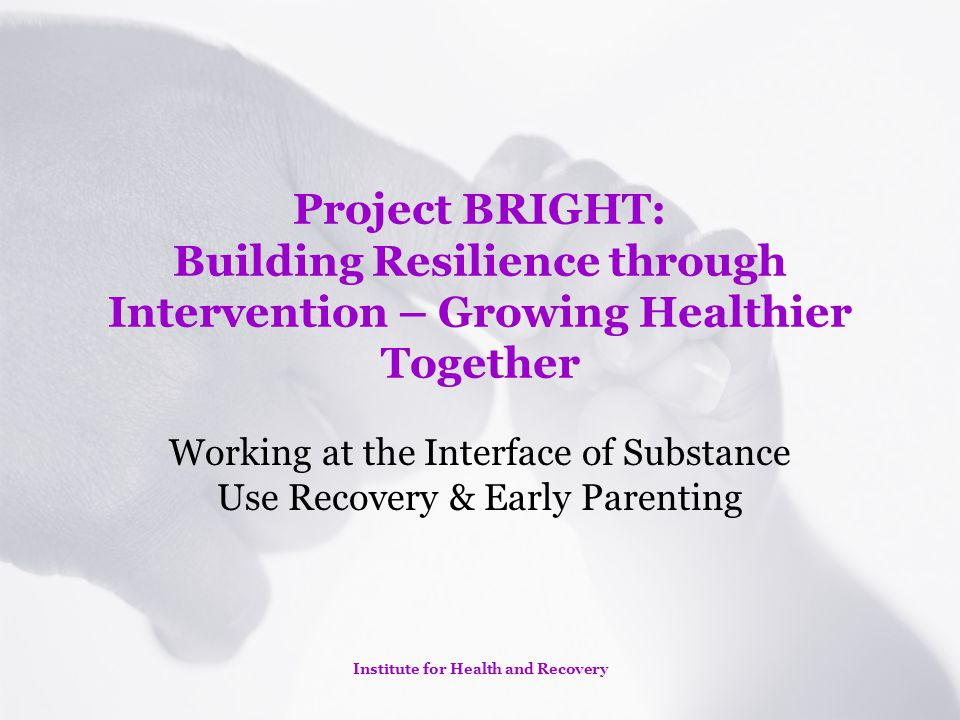 Working at the Interface of Substance Use Recovery & Early Parenting