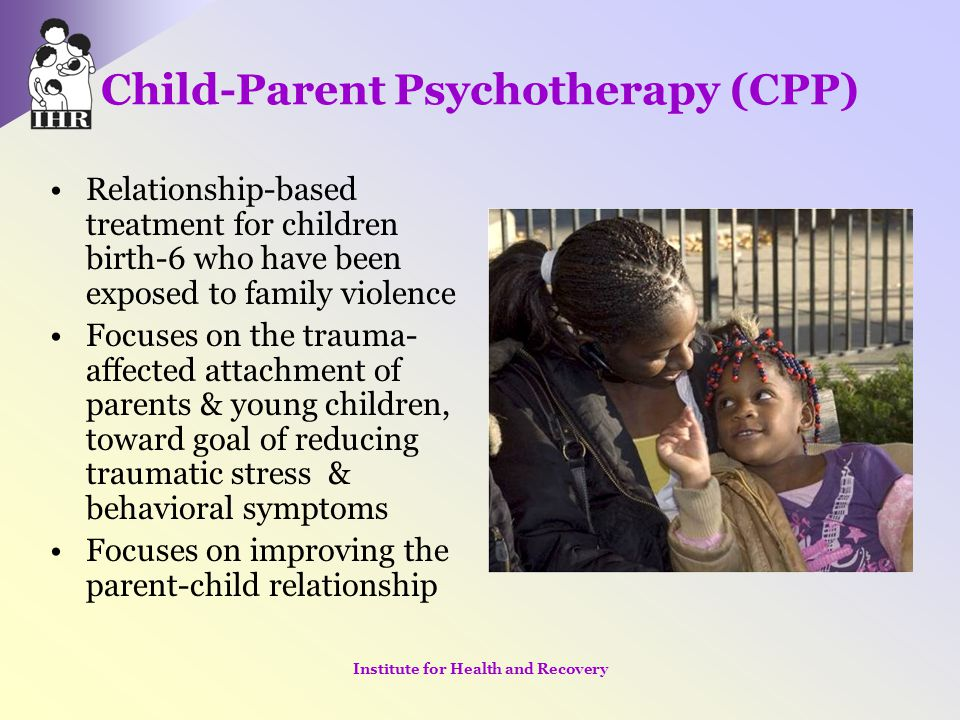 Child-Parent Psychotherapy (CPP)
