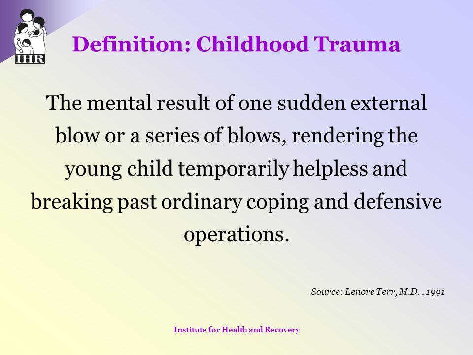Definition: Childhood Trauma