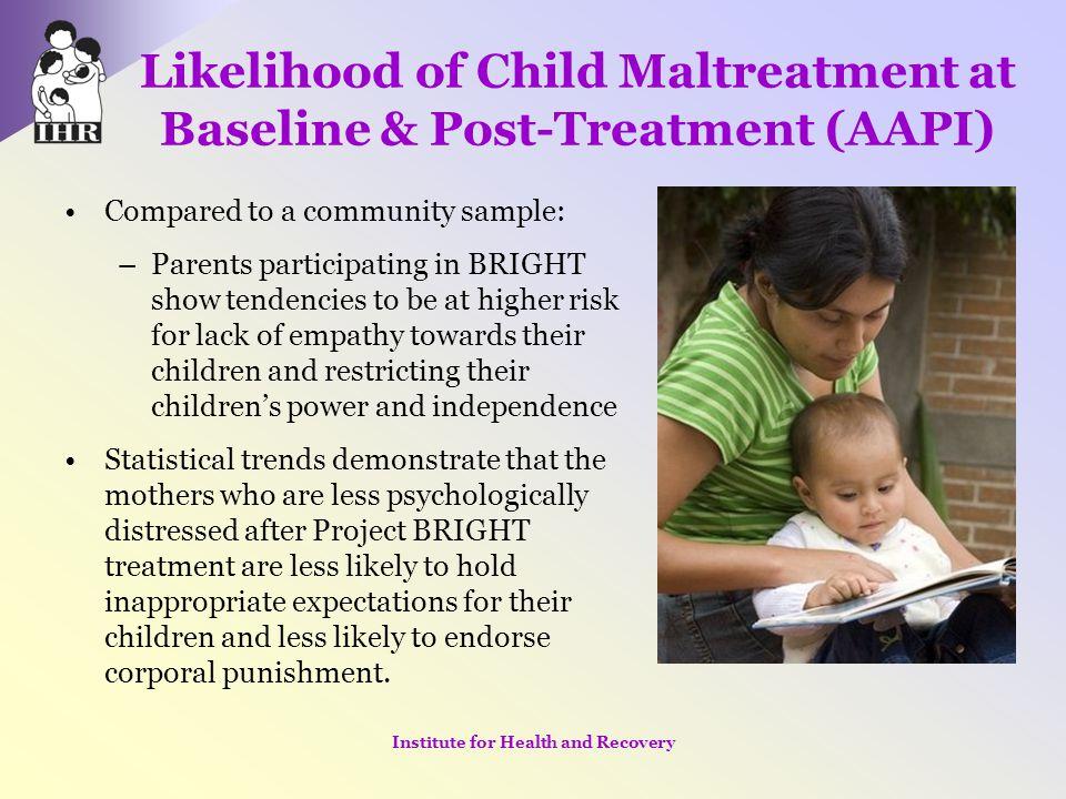 Likelihood of Child Maltreatment at Baseline & Post-Treatment (AAPI)