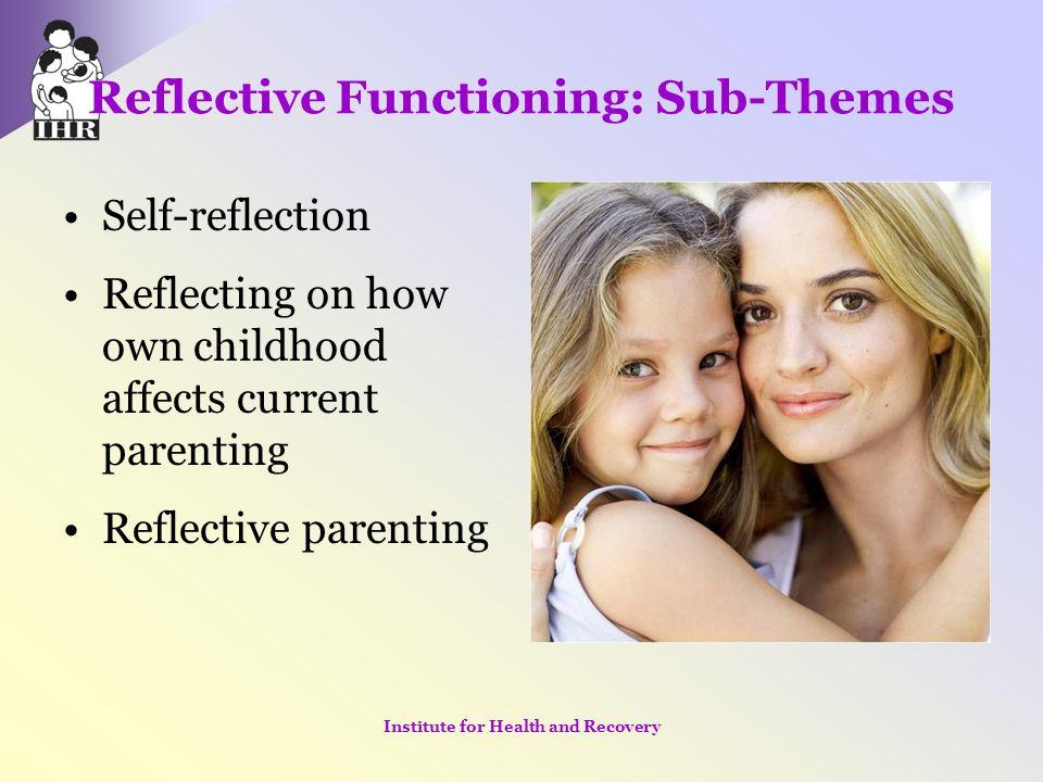 Reflective Functioning: Sub-Themes