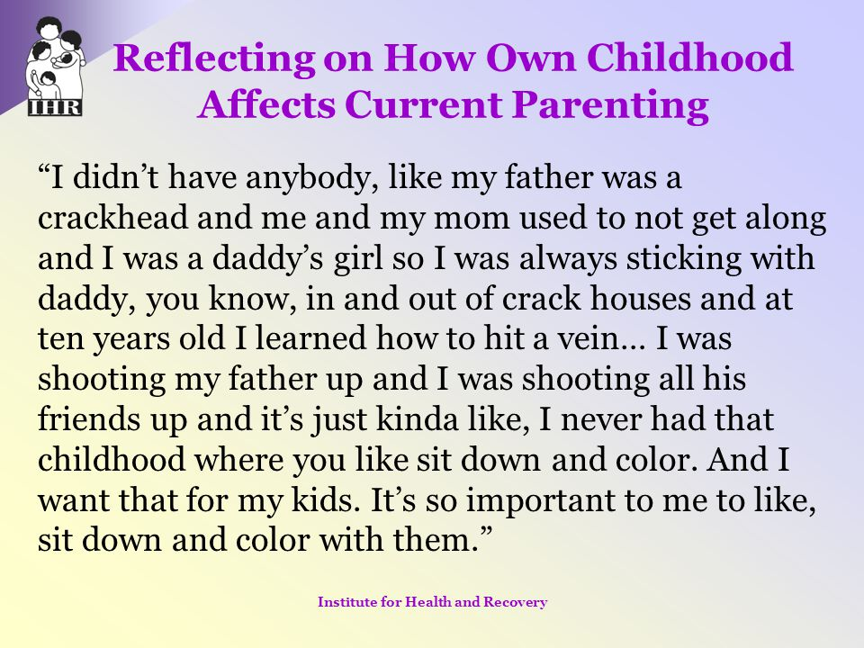 Reflecting on How Own Childhood Affects Current Parenting