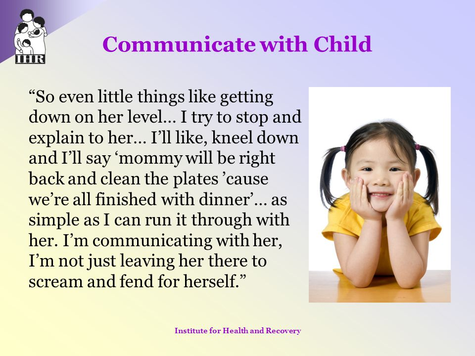 Communicate with Child