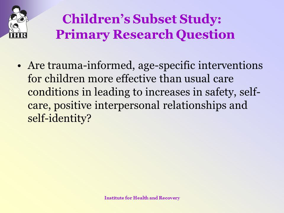Children's Subset Study: Primary Research Question