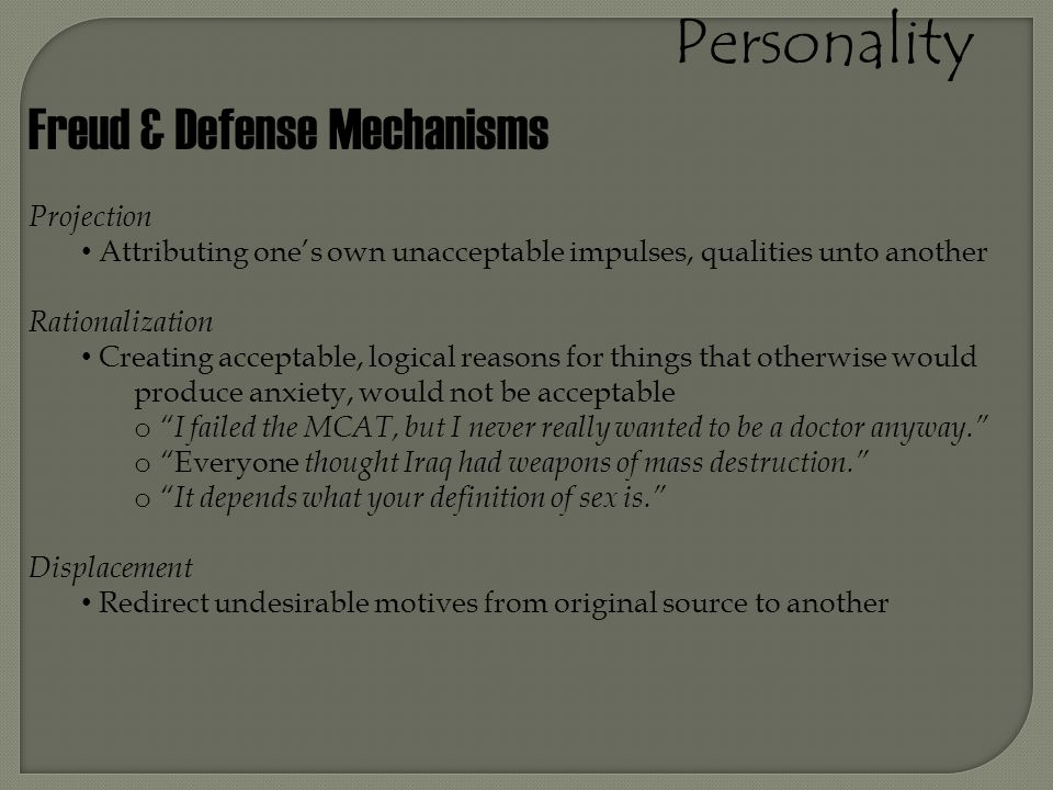 Personality Freud & Defense Mechanisms Projection