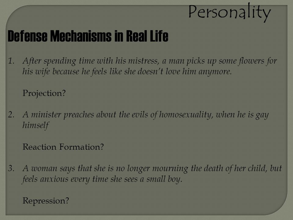 Personality Defense Mechanisms in Real Life