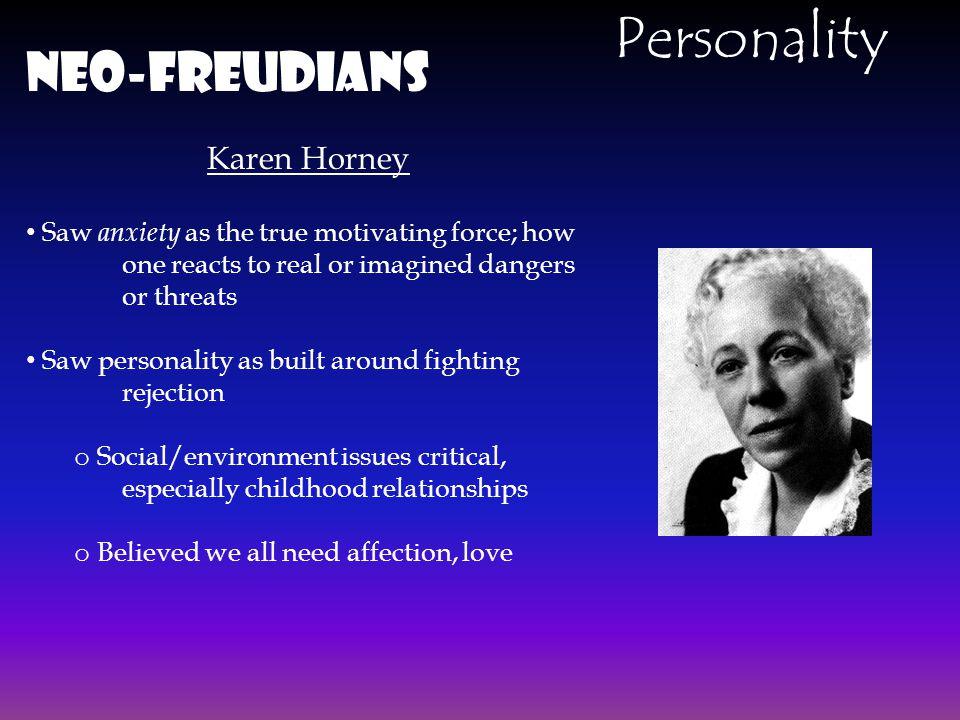 Personality Neo-Freudians Karen Horney
