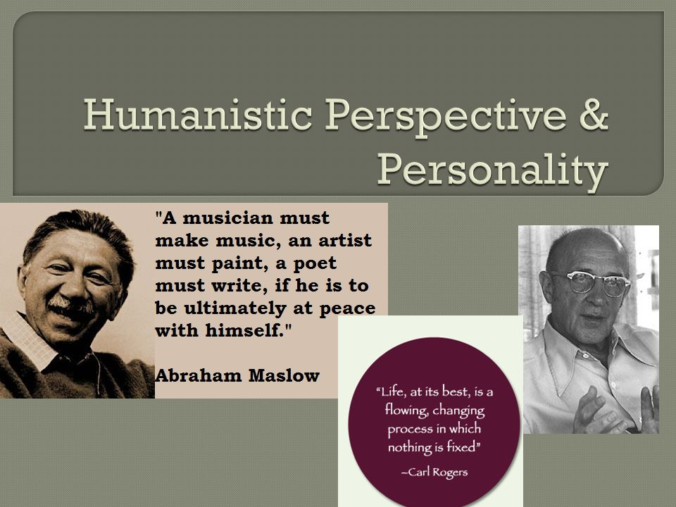 Humanistic Perspective & Personality