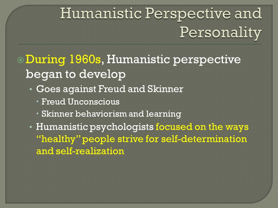 Humanistic Perspective and Personality