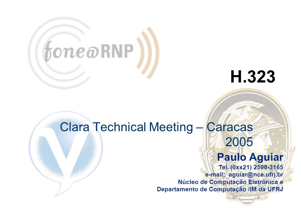 Programa IS Expert - NCE / UFRJ Clara Technical Meeting – Caracas 2005