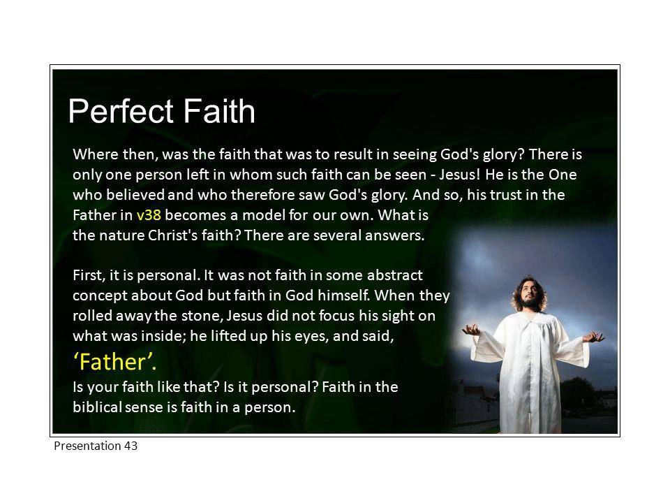Perfect Faith 'Father'.