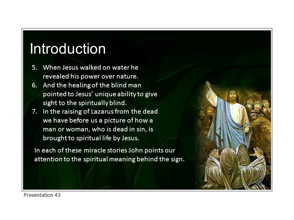 Introduction When Jesus walked on water he revealed his power over nature.