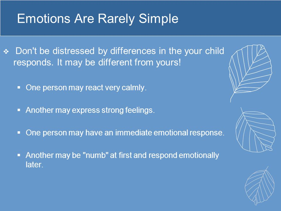 Emotions Are Rarely Simple