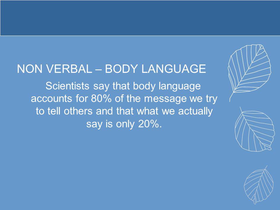NON VERBAL – BODY LANGUAGE