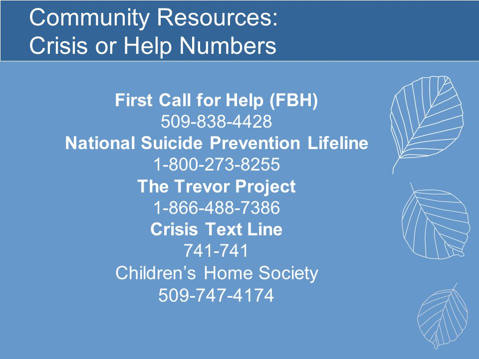 Community Resources: Crisis or Help Numbers