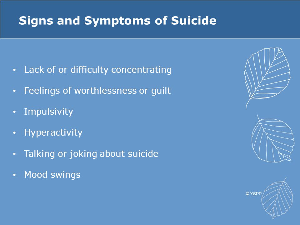 Signs and Symptoms of Suicide