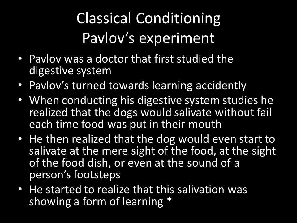 Classical Conditioning Pavlov's experiment