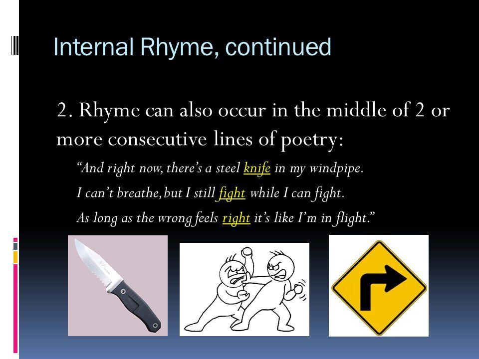 Internal Rhyme, continued