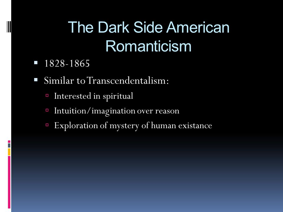 The Dark Side American Romanticism