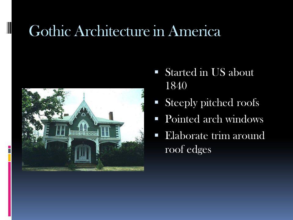 Gothic Architecture in America