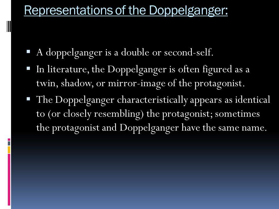 Representations of the Doppelganger: