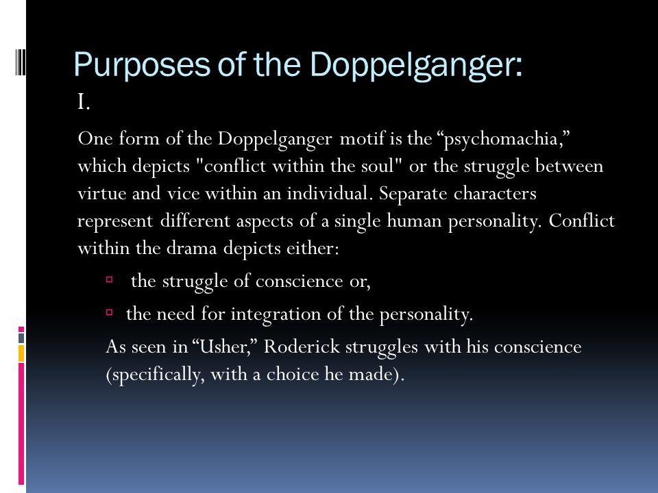 Purposes of the Doppelganger: