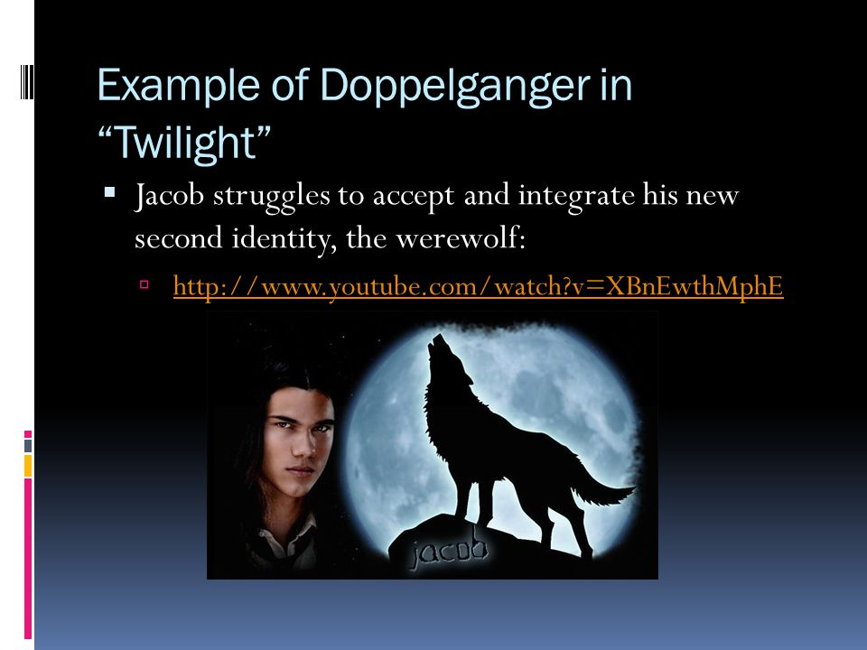 Example of Doppelganger in Twilight