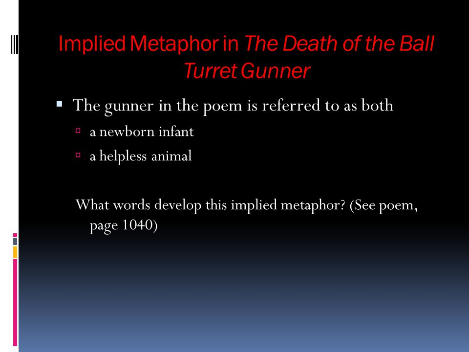 Implied Metaphor in The Death of the Ball Turret Gunner
