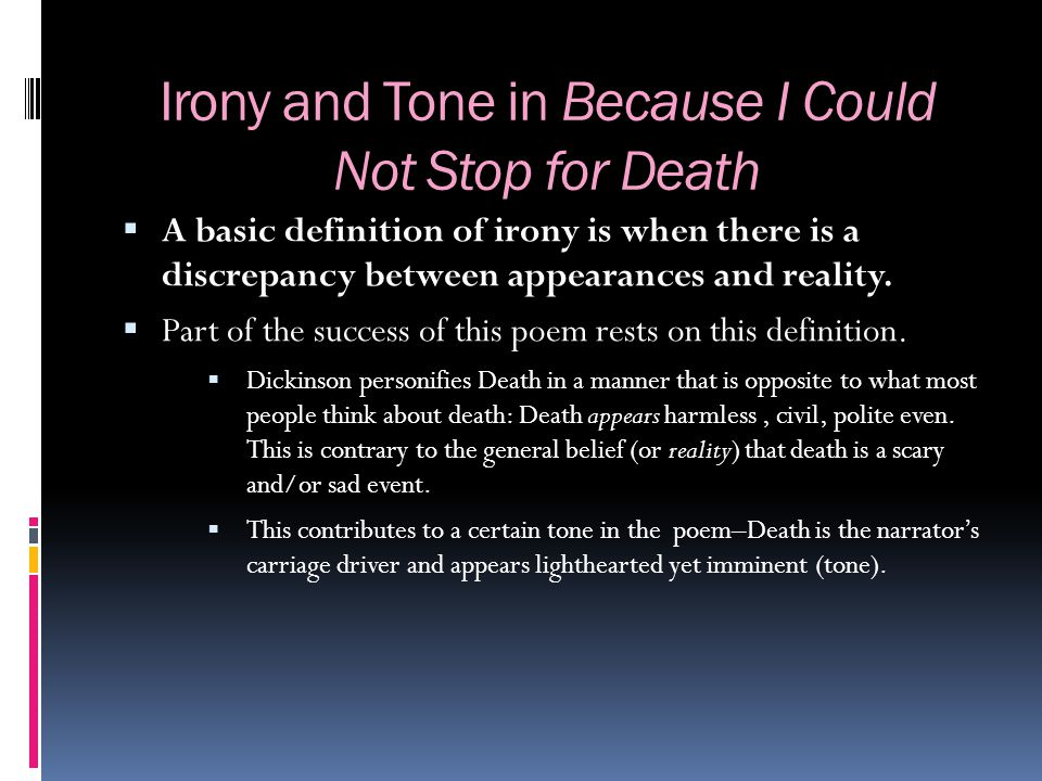 Irony and Tone in Because I Could Not Stop for Death