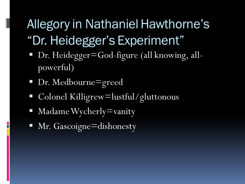 Allegory in Nathaniel Hawthorne's Dr. Heidegger's Experiment