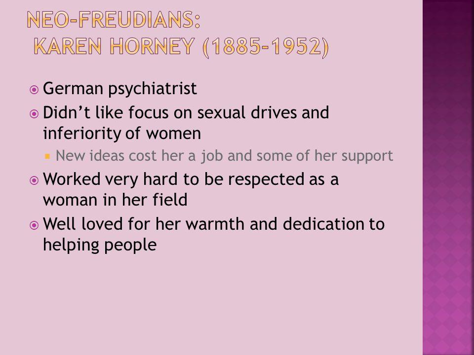 Neo-Freudians: Karen Horney (1885-1952)