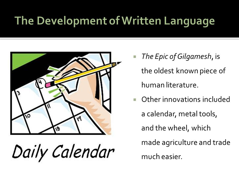 The Development of Written Language