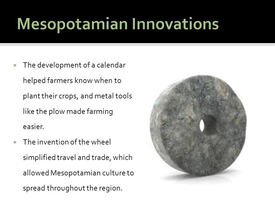 Mesopotamian Innovations