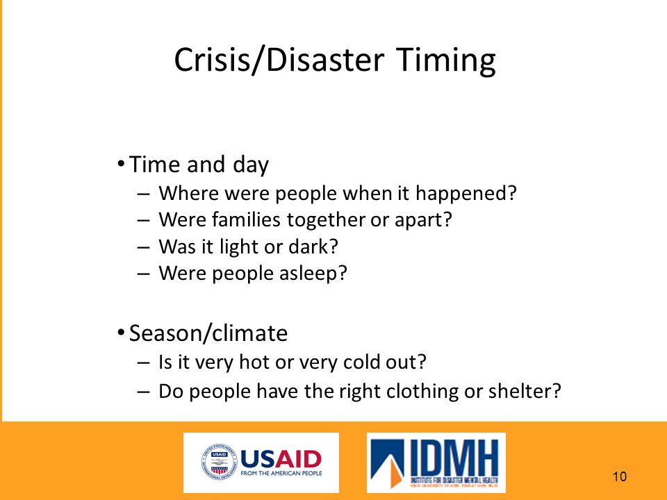 Crisis/Disaster Timing