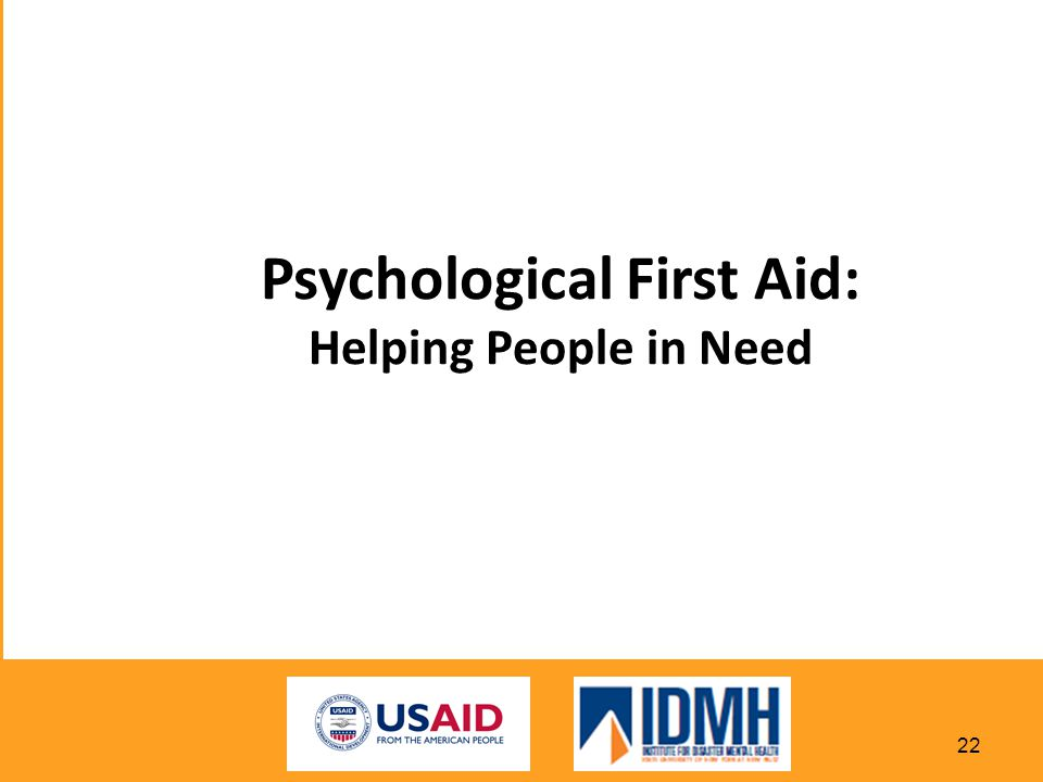 Psychological First Aid: Helping People in Need