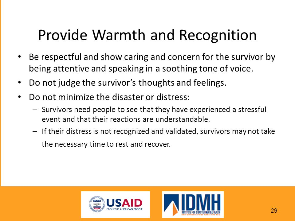 Provide Warmth and Recognition