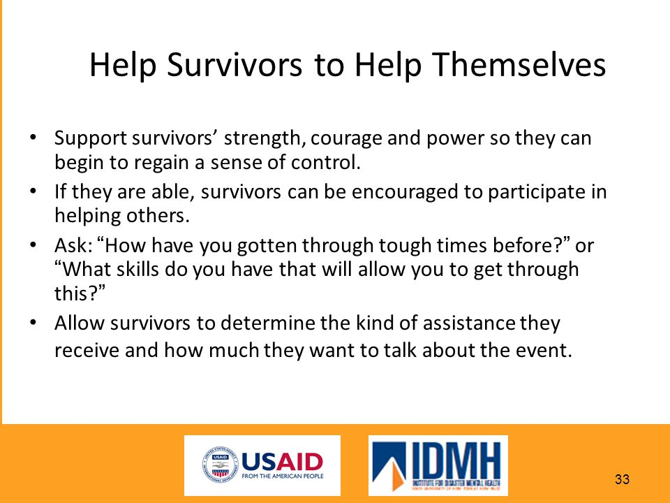 Help Survivors to Help Themselves