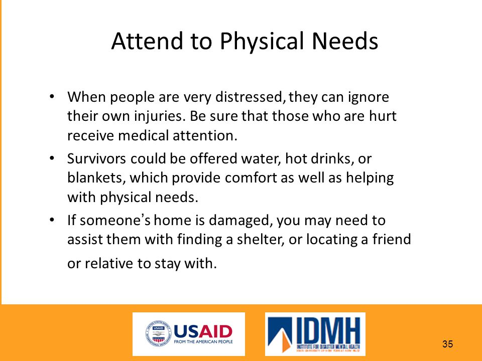 Attend to Physical Needs