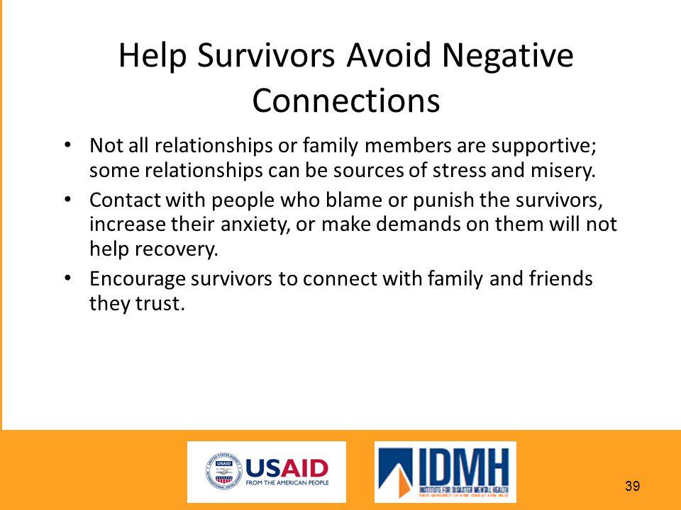 Help Survivors Avoid Negative Connections
