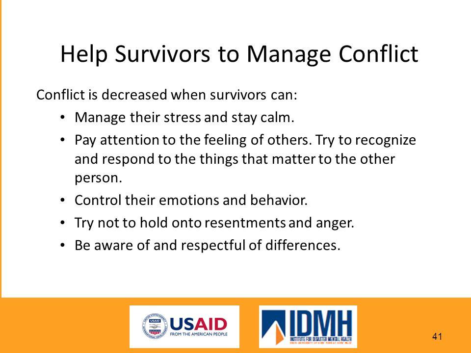 Help Survivors to Manage Conflict