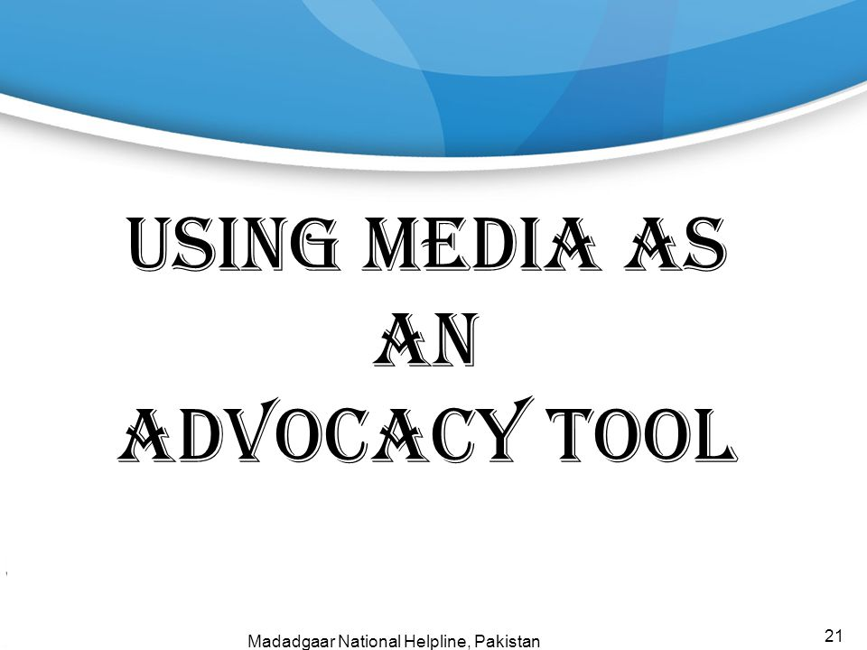 Using Media as an Advocacy Tool
