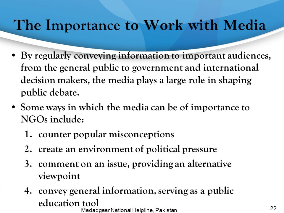 The Importance to Work with Media
