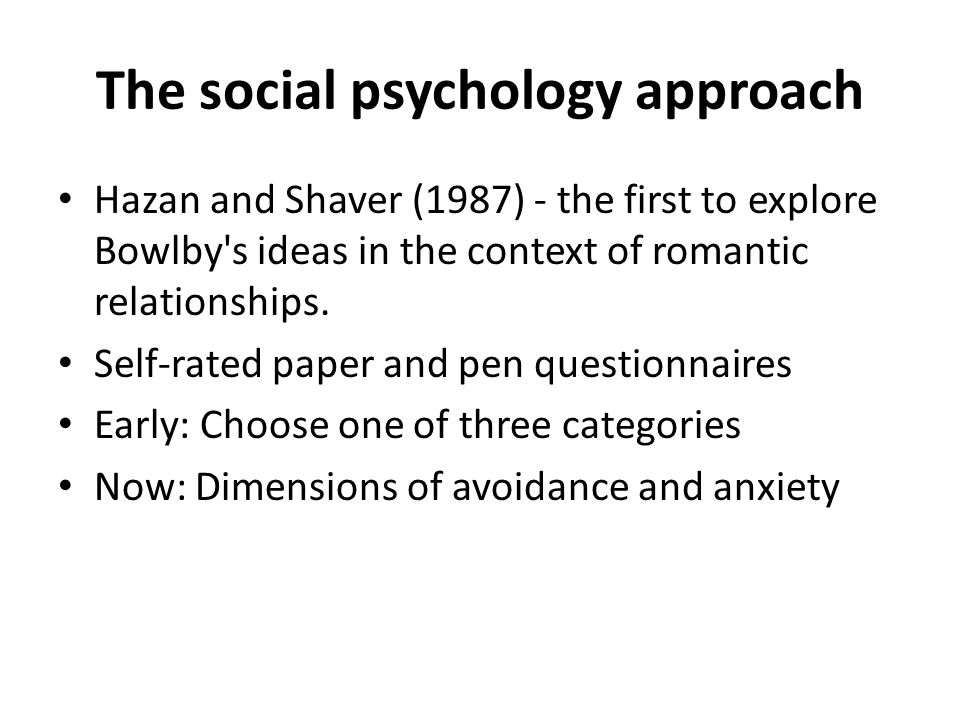 The social psychology approach