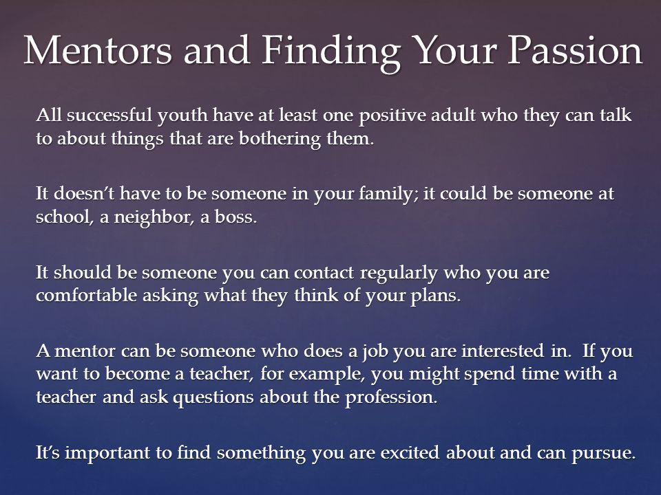 Mentors and Finding Your Passion